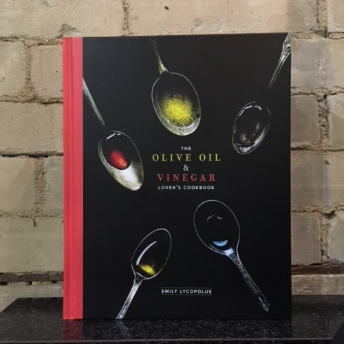 Olive Oil and Vinegar Lover's Cookbook